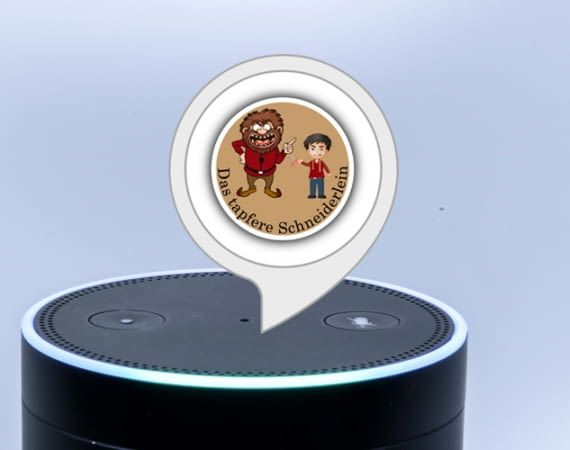 Das tapfere Schneiderlein wird im Alexa Skill interaktiv neu erzählt