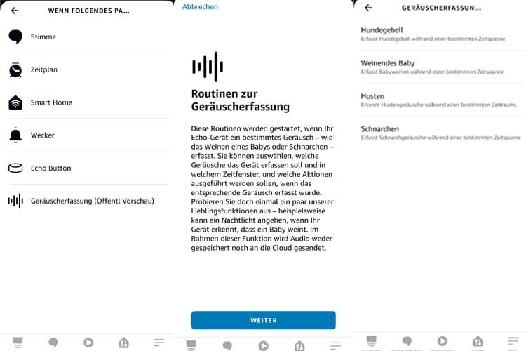 The sound recording can be activated via the Alexa app under routines